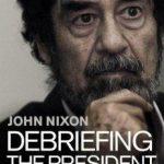 جزئیات آخرین روزهای صدام و بازجوییهای او/ دیکتاتوری بیرحم که این روزهای عراق و شکست آمریکا را پیشبینی کرده بود+تصاویر